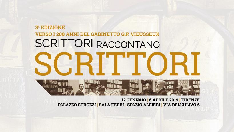 SCRITTORI RACCONTANO SCRITTORI. Terza edizione. 12 gennaio - 6 aprile 2019